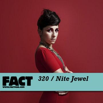 2012-03-12 - Nite Jewel - FACT Mix 320.jpg