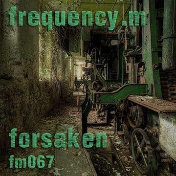 2013-04-29 - Frequency.M - Forsaken (fm067).jpg