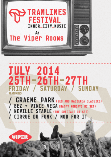 2014-07-2X - Tramlines Festival, The Viper Rooms -1.png