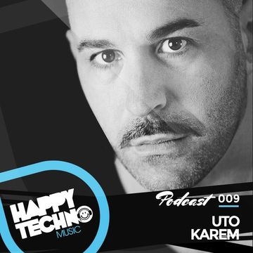 2014-09-05 - Uto Karem - Happy Techno Music Podcast 009.jpg