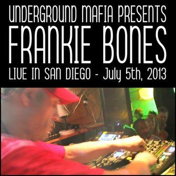 2013-07-05 - Frankie Bones @ Undergound Mafia Presents Frankie Bones.jpg