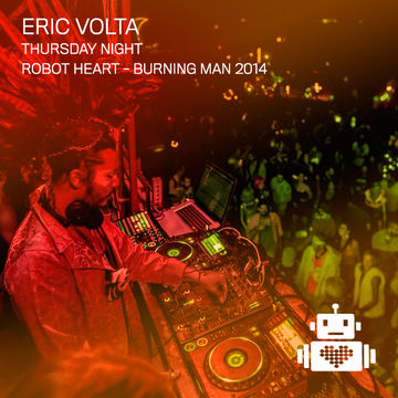2014-08-27 - Eric Volta @ Robot Heart, Burning Man.jpg