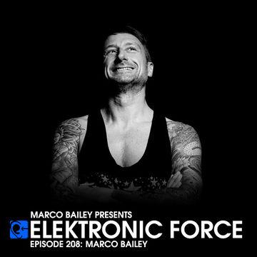2014-12-12 - Marco Bailey - Elektronic Force Podcast 207.jpg
