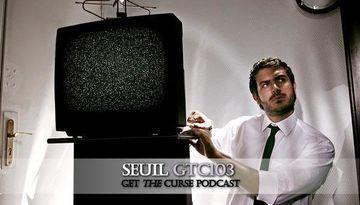 2010-06-25 - Seuil - Get The Curse (gtc103).jpg