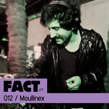 2011-02-25 - Moullinex - FACT PT Mix 012.jpg