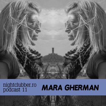 2011-03 - Mara Gherman - Nightclubber.ro Podcast 011.jpg
