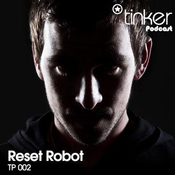 2011-08-20 - Reset Robot - Tinker Podcast.jpg