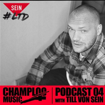 2011-08-30 - Till von Sein - Champloo Music Podcast 04.jpg