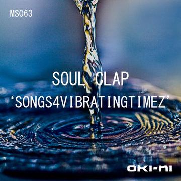 2012-02-14 - Soul Clap - SONGS4VIBRATINGTIMEZ (oki-ni MS063).jpg