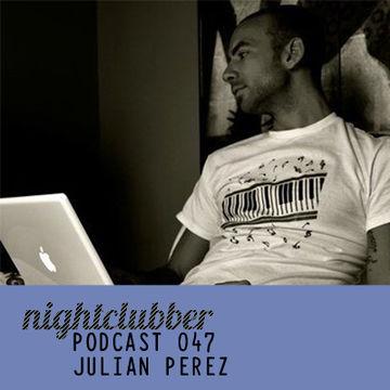 2012-03-05 - Julian Perez - Nightclubber.ro Podcast 047.jpg
