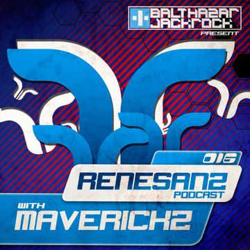 2013-05-16 - Maverickz - Renesanz Podcast 016.jpg