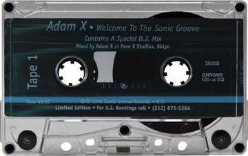 1995 - Adam X - Welcome To The Sonic Groove -B.jpg