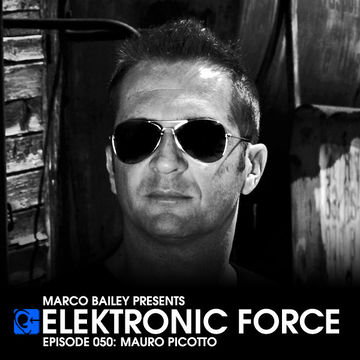2011-11-24 - Mauro Picotto - Elektronic Force Podcast 050.jpg