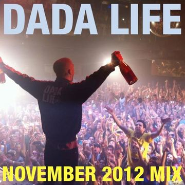 2012-11-16 - Dada Life - November Promo Mix.jpg