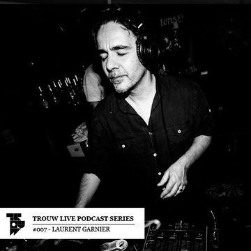 2013-03-13 - Laurent Garnier - Trouw Live Podcast Series 007.jpg