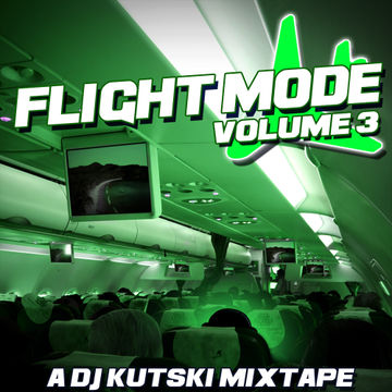 2014-06-04 - Kutski - Flight Mode Vol. 3.jpg