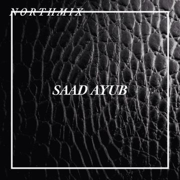 2014-06-11 - Saad Ayub - Northmix.jpg