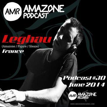 2014-06-26 - Leghau - Amazone Podcast 30.jpg