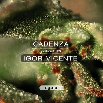 2014-08-04 - Igor Vicente - Cadenza Podcast 128 - Cycle.jpg