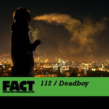 2010-01-04 - Deadboy - FACT Mix 112.jpg