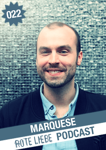 2011-08-19 - Marquese - Rote Liebe Podcast 022.png