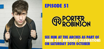 2012-10-15 - Porter Robinson - Colours Radio Podcast 51.jpg