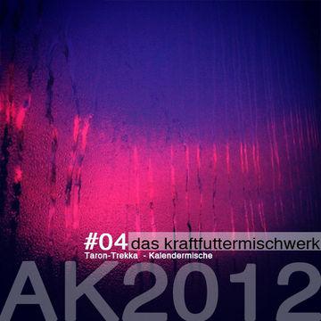 2012-12-04 - Taron-Trekka - Kalendermische (Das Kraftfuttermischwerk Adventskalender 4).jpg