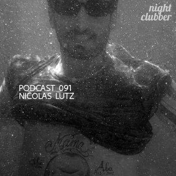 2013-04-24 - Nicolas Lutz - Nightclubber.ro Podcast 091.jpg