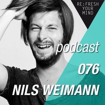 2013-06-18 - Nils Weimann - ReFresh Music Podcast 76.jpg