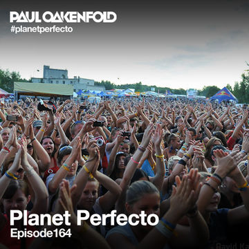 2013-12-23 - Paul Oakenfold - Planet Perfecto 164, DI.FM.jpg