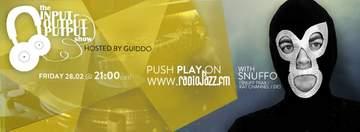 2014-02-28 - Snuffo - The Input Output Putput Show, RadioJAZZ.FM.jpg