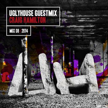2014-04-15 - Craig Hamilton - Uglyhouse Guest Mix 008.jpg