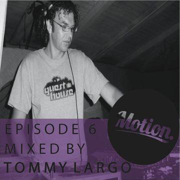 2012-03-14 - Tommy Largo - Motion Podcast 6.jpg