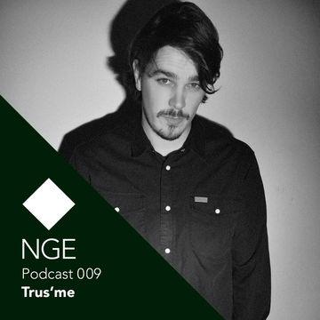 2013-11-27 - Trus'me - NGE Podcast 009.jpg