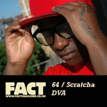 2009-07-10 - Scratcha DVA - FACT Mix 64.jpg
