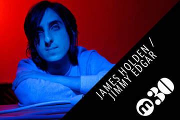 2010-06-26 - James Holden, Jimmy Edgar - Mixmag Podcast 30.jpg