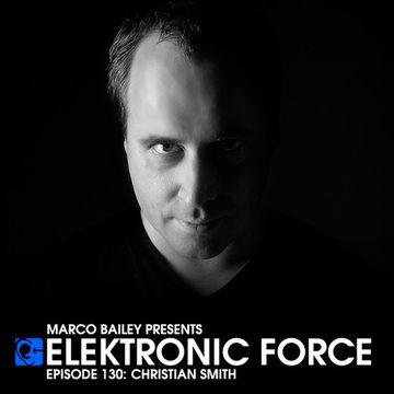 2013-06-06 - Christian Smith - Elektronic Force Podcast 130.jpg