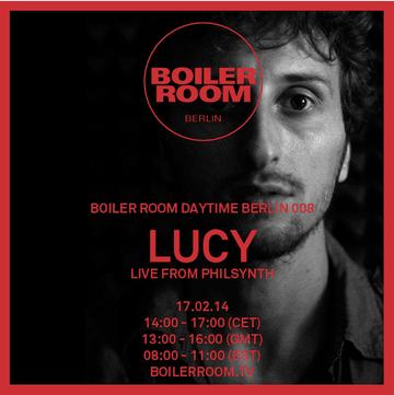 2014-02-17 - Lucy - Boiler Room Berlin.png