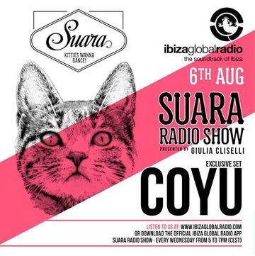 2014-08-06 - Coyu - Suara Radio Show, Ibiza Global Radio.jpg