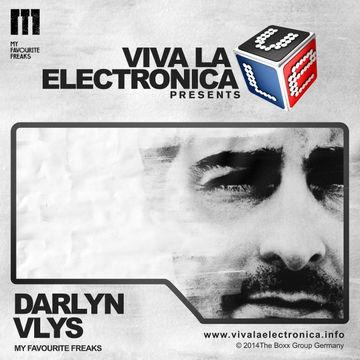 2014-11-04 - Darlyn Vlys - My Favourite Freaks Special, Viva La Electronica.jpg