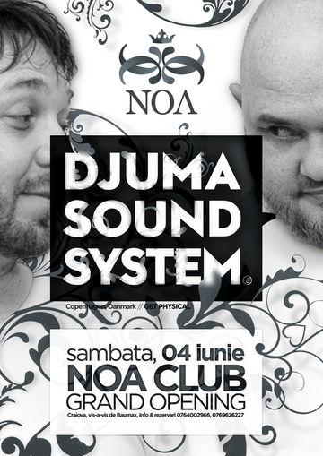 2011-06-04 - Djuma Soundsystem @ Grand Opening, Club Noa.jpg