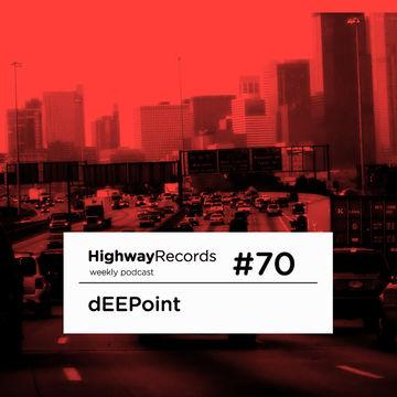 2012-05-07 - dEEPoint - Highway Podcast 70.jpg