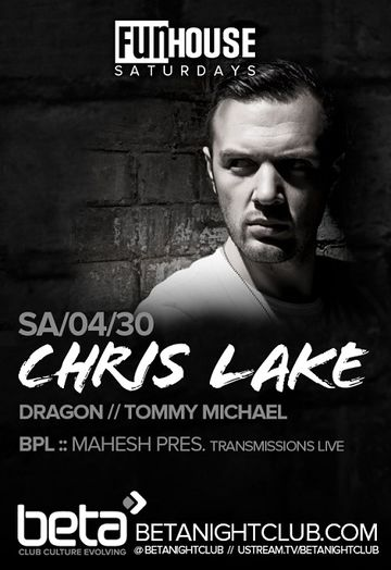 2013-03-30 - Chris Lake @ Beta Nightclub.jpg