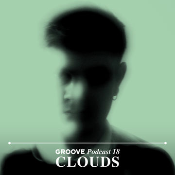 2013-05-02 - Clouds - Groove Podcast 18.jpg