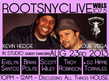 2013-08-23 - Louie Vega & Kevin Hedge - Roots NYC Live, WBLS.jpg