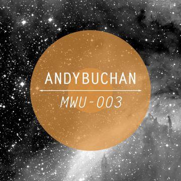 2013-10-25 - Andy Buchan - Making Waves Underground 003.jpg