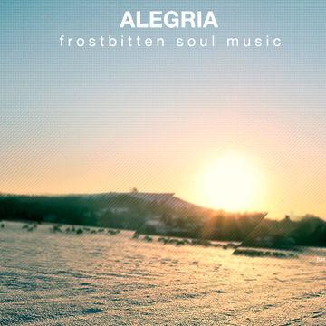 Alegria - Frostbitten Soul Music.jpg