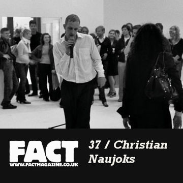 2009-04-01 - Christian Naujoks - FACT Mix 37.jpg