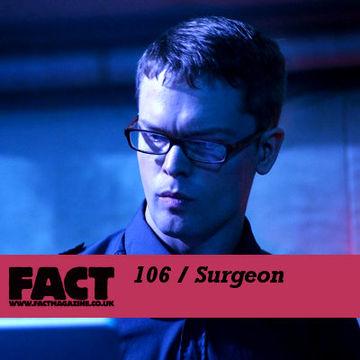 2009-12-04 - Surgeon - FACT Mix 106.jpg