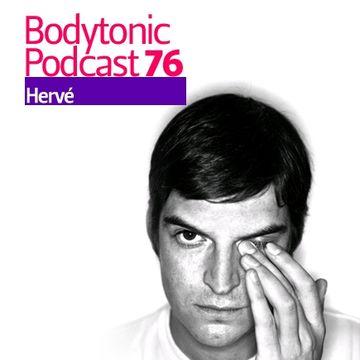 2010-04-06 - Herve - Bodytonic Podcast 76.jpg